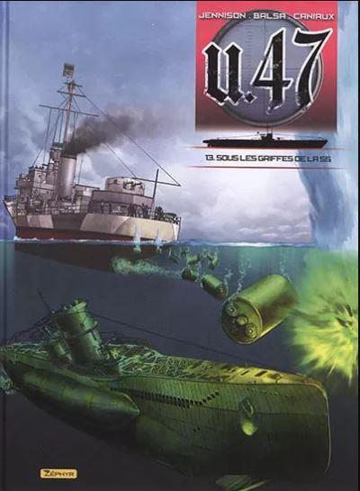 Couverture U-47 tome 13 - Sous les griffes de la SS + Doc