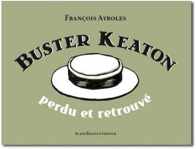 Couverture Buster Keaton - perdu et retrouvé