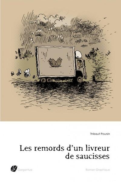Couverture Remords d'un livreur de saucisses (Les) - Les remords d'un livreur de saucisses (éd. 2010)