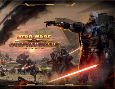 Couverture Dans les coulisses de Star Wars the Old Republic
