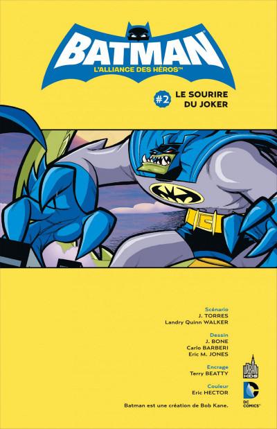 Page 3 Batman - l'alliance des héros tome 2 - le sourire du Joker