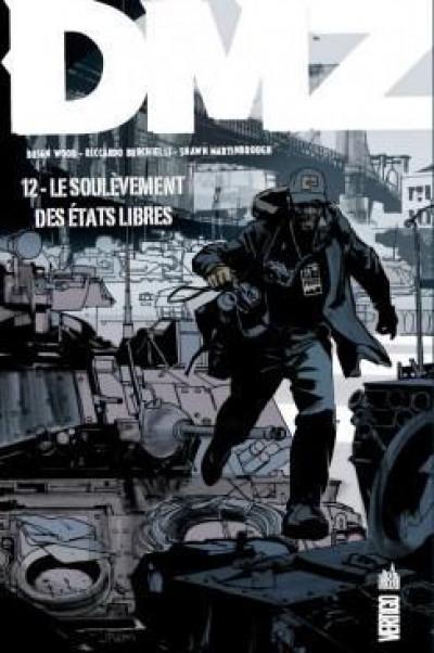 Couverture DMZ tome 12 - le soulèvement des états libres (souple)