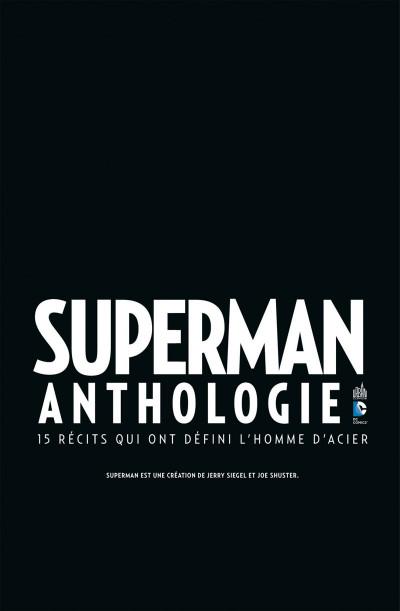 Page 3 Superman anthologie ; 15 récits qui ont défini l'homme d'acier