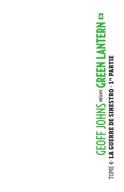 Page 1 Geoff Johns Présente Green Lantern tome 4
