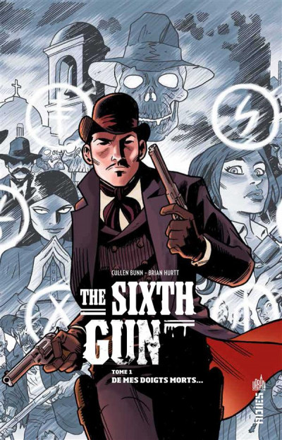 Couverture the sixth gun tome 1