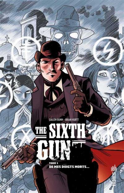 image de the sixth gun tome 1
