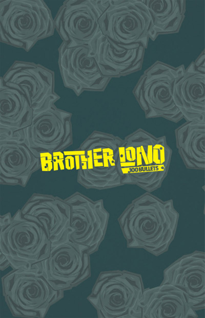 Page 1 100 bullets - brother lono