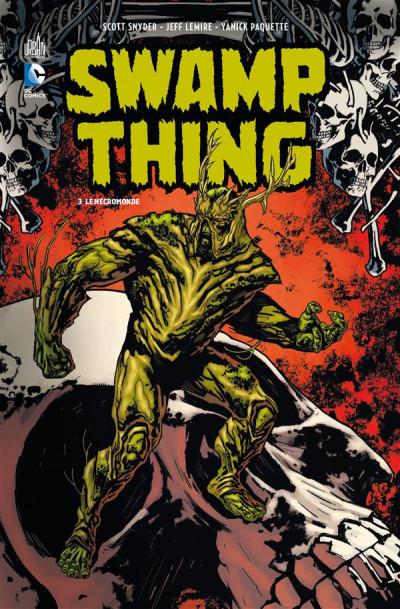Couverture swamp thing tome 3 - le nécromonde