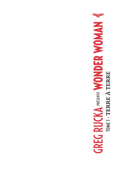 Page 1 Greg Rucka présente Wonder Woman tome 1