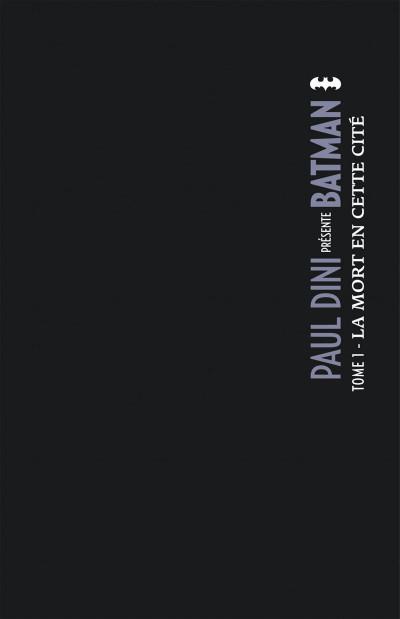 Page 1 Paul Dini présente Batman tome 1