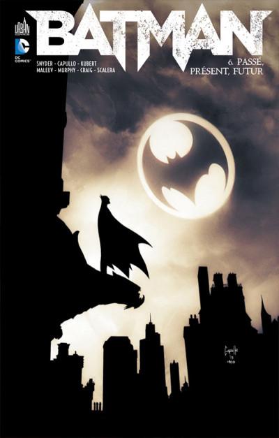 Couverture Batman tome 6 - passé, présent, futur