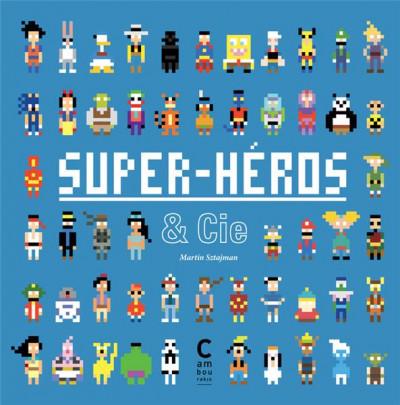 Couverture Super-héros & Cie