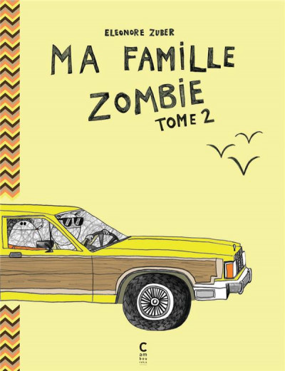 Couverture Ma famille zombie tome 2