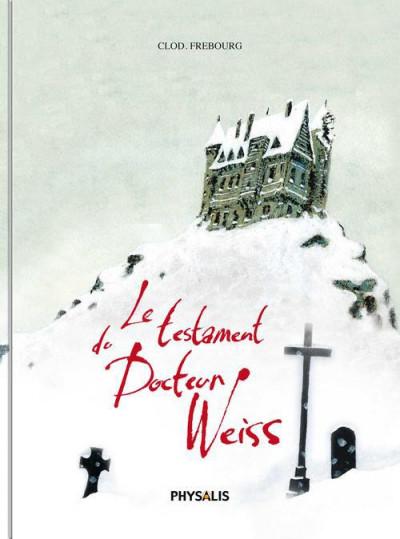 Couverture le testament du docteur Weiss