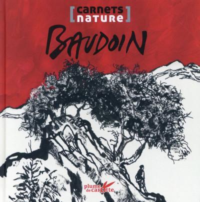 Couverture Le carnet nature de Baudoin