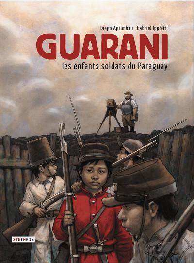 Couverture Guarani, les enfants soldats du Paraguay