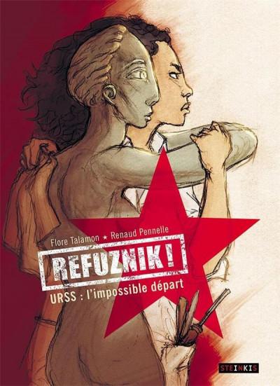 Couverture Refuznik - URSS, l'impossible départ