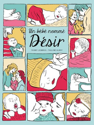 Couverture Un bébé nommé désir