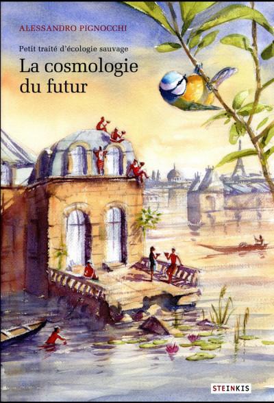 Couverture La cosmologie du futur