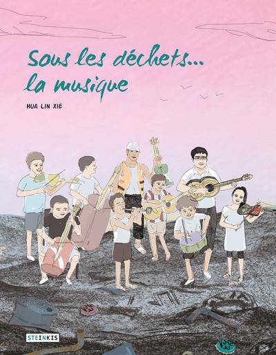 Couverture Sous les déchets... la musique !