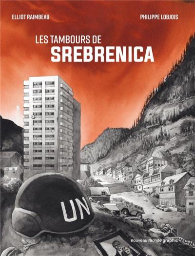 Couverture Les tambours de Srebrenica