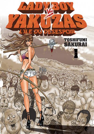 Couverture Ladyboy vs Yakuzas tome 1 - l'île du désespoir