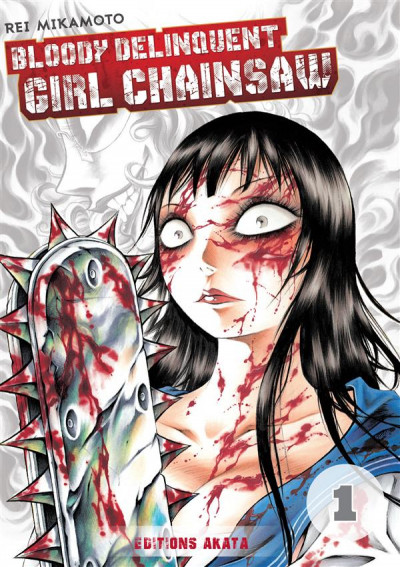 Couverture Bloody Delinquent Girl Chainsaw tome 1