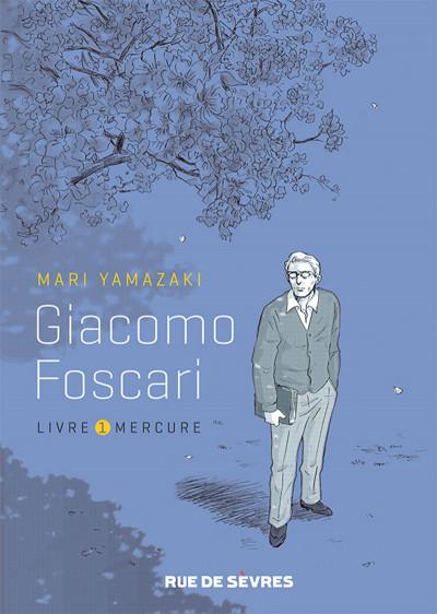 Couverture Giacomo Foscari tome 1 - livre mercure