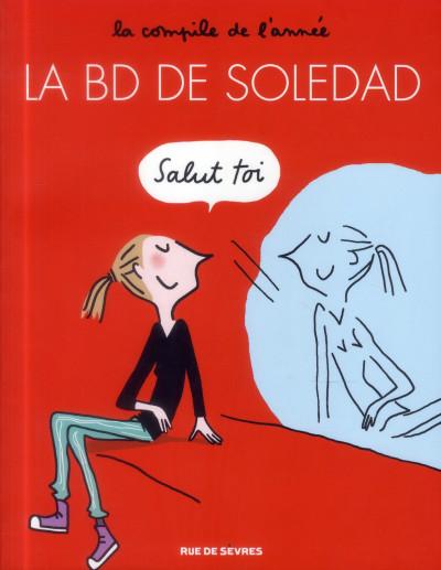 Couverture la BD de Soledad tome 1 - la compile de l'année
