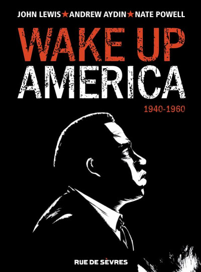 image de Wake up America tome 1 - 1940-1960