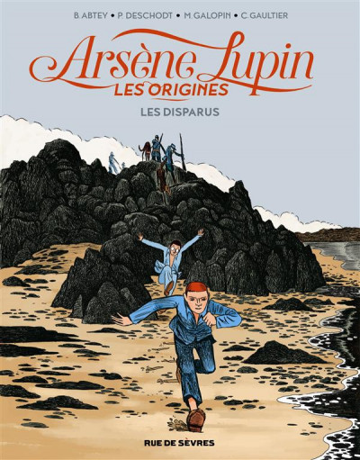 Couverture Arsène Lupin les origines tome 1 - les disparus de la Haute Boulogne
