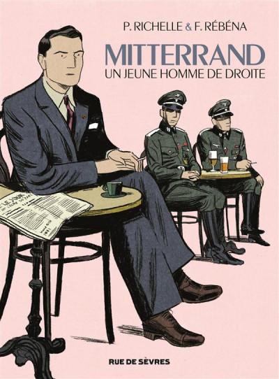 image de Mitterrand, un jeune homme de droite