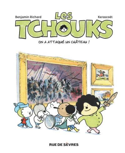image de les Tchouks tome 3 - on a attaqué un château !