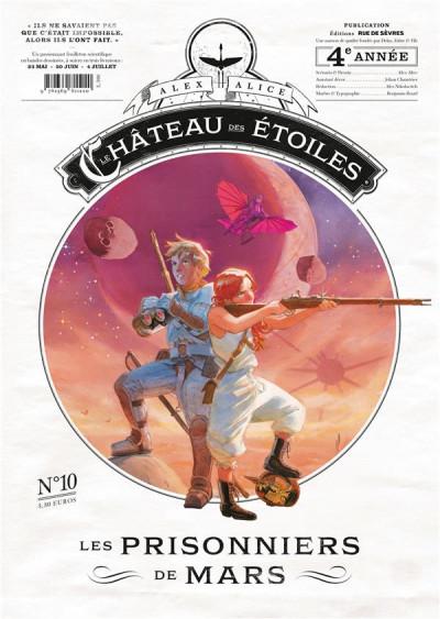 Couverture Le château des étoiles - gazette tome 10 - Les prisonniers de Mars