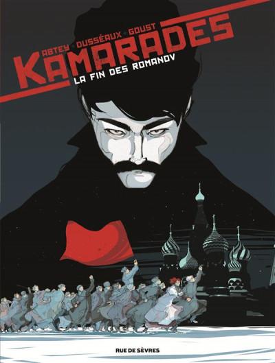 image de Kamarades tome 1 - la fin des Romanov