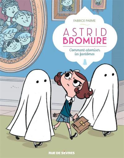 image de Astrid Bromure tome 2 - comment atomiser les fantômes