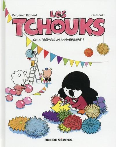 image de Les Tchouks tome 6 - on a préparé un anniversaire !