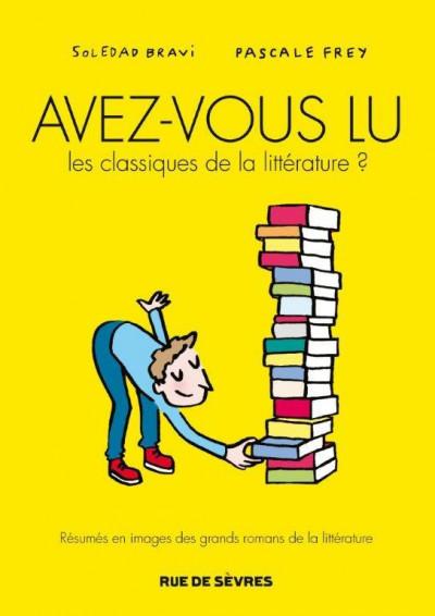 Couverture Avez-vous lu les classiques de la littérature ?