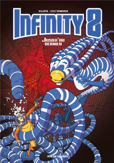 Couverture Infinity 8 tome 8