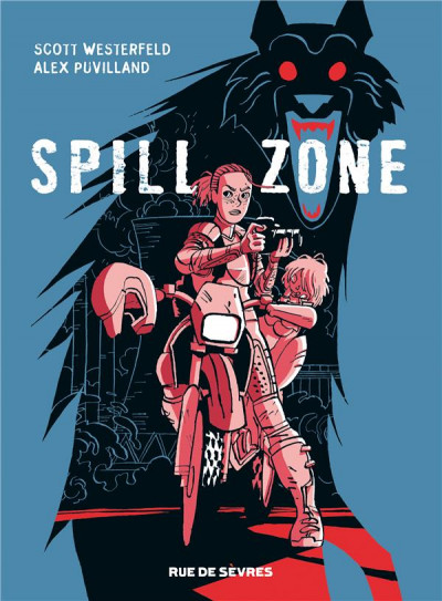 Couverture Spill zone tome 1