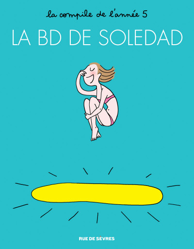 Couverture La BD de Soledad tome 5