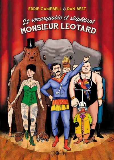 Couverture Le remarquable et stupéfiant M. Léotard