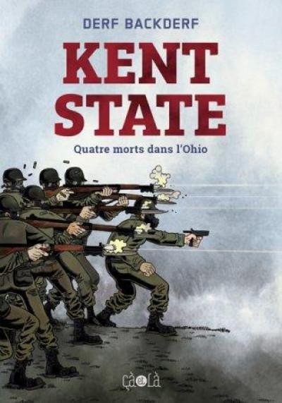 Couverture Kent state - quatre morts dans l'Ohio