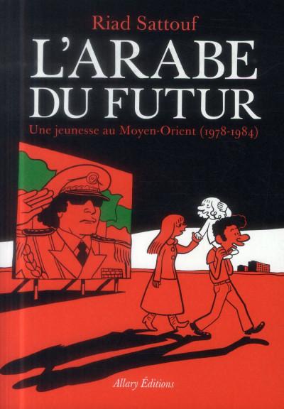 Couverture L'arabe du futur tome 1