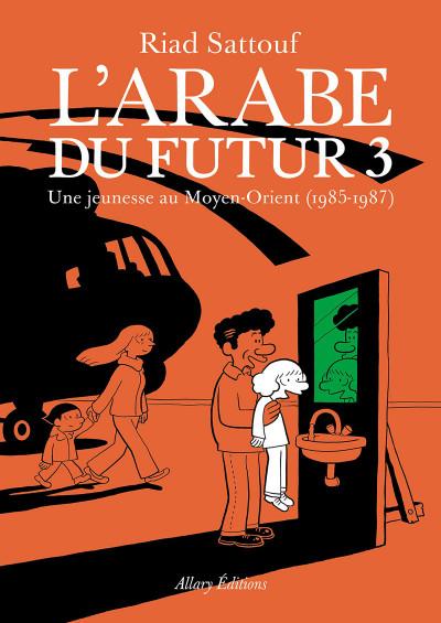 Couverture L'arabe du futur tome 3
