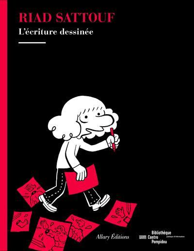 Couverture Riad Sattouf - L'écriture dessinée