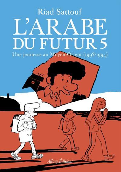 Couverture L'arabe du futur tome 5