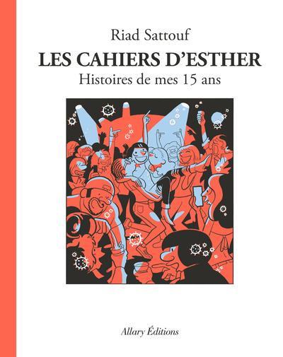Couverture Les cahiers d'Esther tome 6