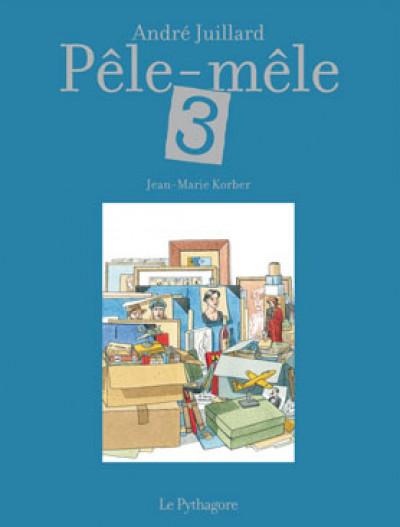 Couverture Pêle-mêle tome 3 - édition de luxe