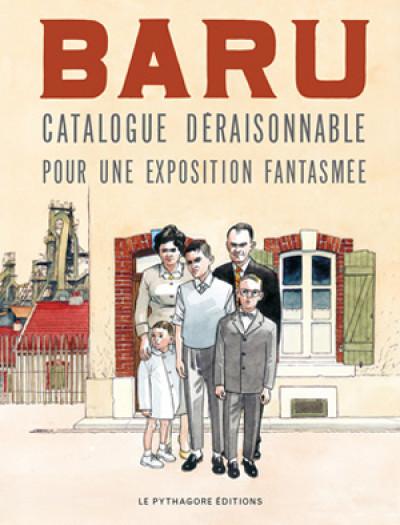 Couverture Baru : Catalogue déraisonnable de son oeuvre graphique